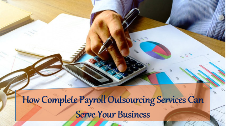 What To Expect When You Opt For Integrated Payroll Outsourcing Solutions