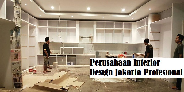 Perusahaan Interior Design Jakarta Profesional